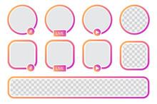 Set Of Story Icon Frame Template. Avatar Frames Collection For Social Media. Stories Live Frame Mock Up