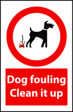 Dog Fouling Clean It Up Sign