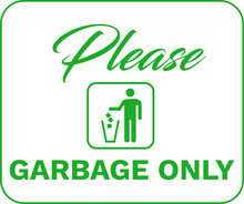 Please Garbage Only Vector Sign