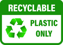 Recyclable Plastic Only Vector...