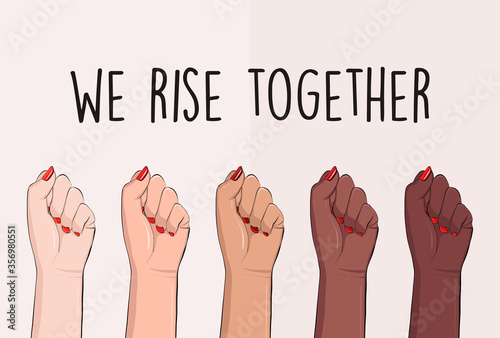Fototapeta We rise together political slogan, black lives matter activist  hand poster. Anti racism, stop discrimination equality symbol. Equity protest, black human power unite quote. acceptance Tolerance text obraz