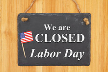 We Are Closed Labor Day Hangin...