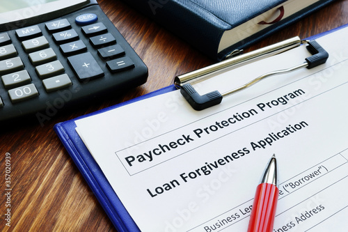 Fototapeta Paycheck protection program ppp loan for small business forgiveness application. obraz