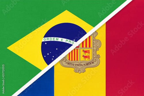 Photo Brazil and Andorra, symbol of national flags from textile