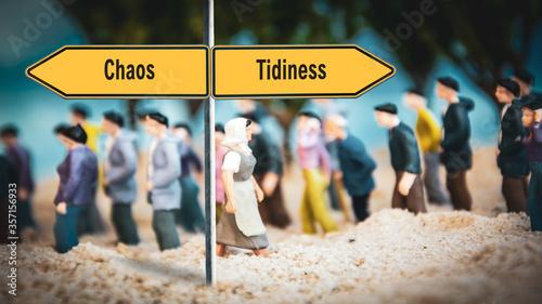 Obraz na plátne Street Sign to Tidiness versus Chaos