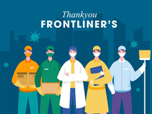 Thank You Frontliners Workers Who Work During Coronavirus (covid-19) Outbreak Such As Doctor, Nurse, Sweeper, Delivery Boy Illustration.