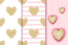 Set Of Seamless Patterns With Golden Glittering Hearts On White And Pink Stripe Background, Realistic Heart Icons For  Valentine's Day Holiday, Birthday, Baby Shower Design.