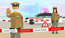 Vector Flat Style Cartoon Illustration Concept: Male And Female Indian Police Officers Guarding Closed City Or Border In India Because Of Corona Virus COVID-19 Infection Pandemic Quarantine.