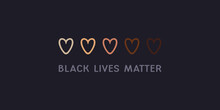 Black Lives Matter. Anti Racism And Racial Equality And Tolerance Banner. Row Of Hand Drawn Hearts Colored From White To Black.Vector Illustration, Social Media Template, Designer Dark Background, Blm
