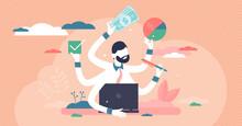 Busy Entrepreneur Vector Illustration. Multitasking Flat Tiny Person Concept