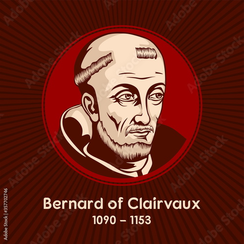 Fototapeta Bernard of Clairvaux (1090-1153) was a French abbot and a major leader in the revitalization of Benedictine monasticism through the nascent Order of Cistercians