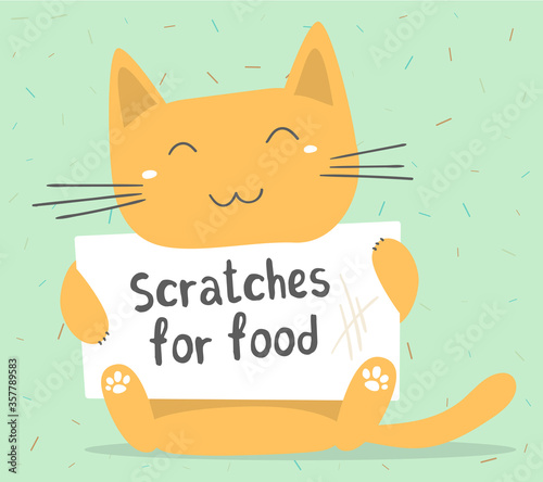 Vector illustration of ginger cartoon cat holding a sign with a funny inscription. Lovely happy kitten on green background. #357789583
