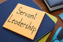 Servant Leadership Is Shown On The Conceptual Business Photo