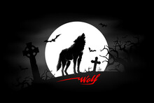 Black Wolf In A Haunted Graveyard With Full Moon, Tombstones And Bats. Spooky Dark Halloween Cemetery Background. Vector Illustration.