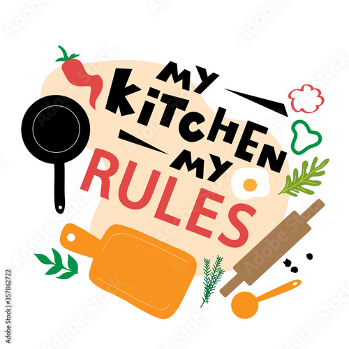 Tablou Canvas Stock vector illustration with frying pan, cutting board, pepper, spices and the inscription my kitchen my rules on a white background