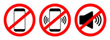 Phone Off Icon. Sign Of Mobile Ban. Forbidden Use Cellphone, Sound. Stop Call Symbol In Smartphone. Zone Of Mute Telephone. Switch On Quiet. Strikethrough Device In Cinema And Danger Area. Vector