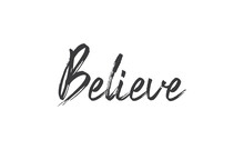 Believe Lettering. Hand Drawn ...