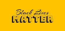 Black Lives Matter Written On ...