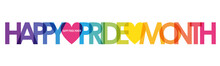 HAPPY PRIDE MONTH Vector Rainbow-colored Typography Banner With Heart Symbols
