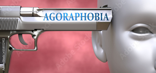 Photo Agoraphobia can be dangerous or deadly for people - pictured as word Agoraphobia