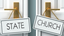 State And Church As A Choice - Pictured As Words State, Church On Doors To Show That State And Church Are Opposite Options While Making Decision, 3d Illustration