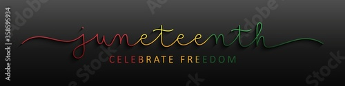 JUNETEENTH colorful vector monoline calligraphy banner on dark background - 358595934