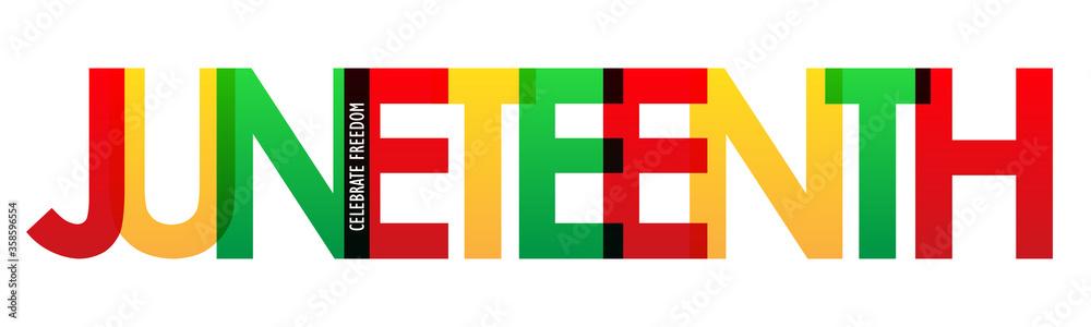 Fototapeta JUNETEENTH - CELEBRATE FREEDOM colorful vector typography banner