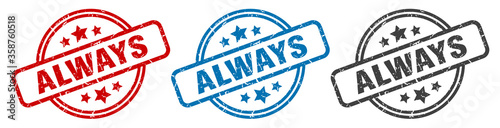 always stamp. always round isolated sign. always label set Wallpaper Mural