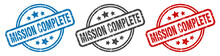 Mission Complete Stamp. Missio...
