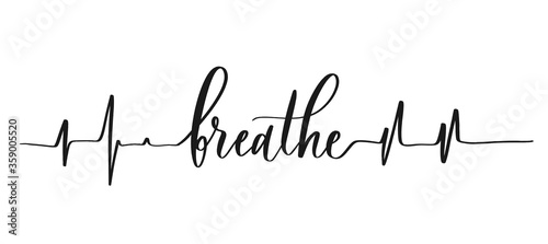 Photo Breathe - calligraphic inscription with smooth lines.