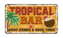 Tropical Bar Vintage Rusty Met...