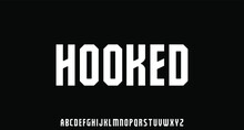 Hooked, Vintage Bold And Strong Font Alphabet Vector