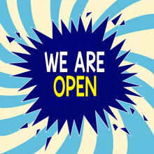 Text Sign Showing We Are Open....