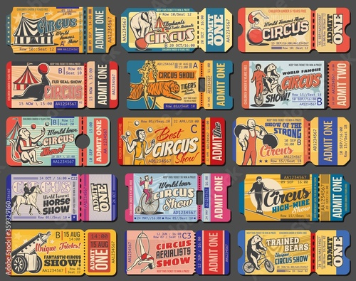 Obraz Circus tickets, carnival show vintage retro tent marquee, vector admit coupons. Shapito big top circus tickets for juggling animals, strongman and elquilibrist, tiger in fire ring and elephant on ball - fototapety do salonu