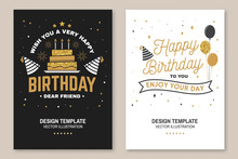 Wish You A Very Happy Birthday Dear Friend. Badge, Card, With Birthday Hat, Firework And Cake With Candles. Vector. Vintage Typographic Design For Birthday Celebration Emblem In Retro Style