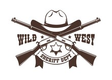 Crossed Rifles And Cowboy Hat With Sheriff Star - Western Retro Logo. Wild West Ranger Vintage Stencil. Vector Illustration.