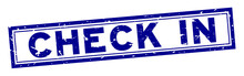 Grunge Blue Check In Word Square Rubber Seal Stamp On White Background