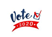 Vote 2020 In USA. Political El...