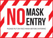 Warning sign without a face mask no entry. Vector front door plate.