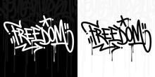 Word Freedom Abstract Hip Hop Hand Written Graffiti Style Vector Illustration Art