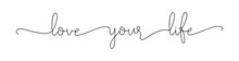 Love Your Life. Lettering Moti...