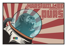 Mars Will Be Ours! Space Propaganda Poster With Monkey Astronaut