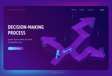 Decision Making Process Banner. Concept Of Choose Right Way In Business, Job Or Life. Vector Landing Page With Isometric Illustration Of Man On Stairs With Different Directions