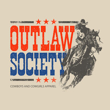 Illustration With Cowboy And Cowgirl Theme, Outlaw Society Of American, Design For Apparel Brands
