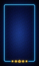 Neon Vertical Frame Banner On Brick Wall. Realistic Neon Frame With Five Stars. Star Rating. Vector Neon Design Template.