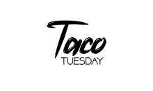 Taco Tuesday. Vector Illustration. Promotion Sign Graphic Ptint. Traditional Mexican Cuisine