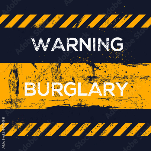 Photo Warning sign (burglary), vector illustration.