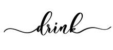 Drink - Vector Calligraphic In...