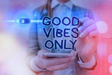 Word Writing Text Good Vibes O...
