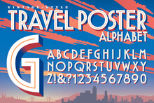A Vector 3d Alphabet In The Style Of Vintage 20th Century Travel Posters And Luggage Stickers
